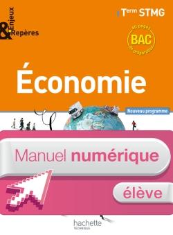 Enjeux et Repères Economie Term. STMG - Manuel numérique élève simple - Ed. 2013