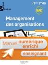 Enjeux et Repères Management des organisations Term. STMG - Manuel numérique enseignant enrichi - Ed