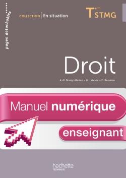 En Situation Droit Term. STMG - Manuel numérique enseignant simple - Ed. 2013