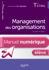 En Situation Management des organisations Term. STMG - Manuel numérique élève simple - Ed. 2013