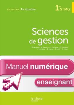 En Situation Sciences de gestion 1re STMG non consommable - Manuel numérique enseignant simple - Ed.