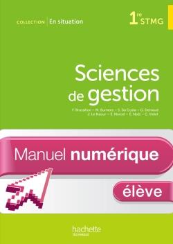 En Situation Sciences de gestion 1re STMG non consommable - Manuel numérique élève simple - Ed. 2013