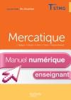 En Situation Mercatique Term. STMG - Manuel numérique enseignant simple - Ed. 2013