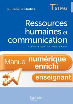 En Situation Ressources humaines et communication Term. STMG - Manuel numérique enseignant enrichi -
