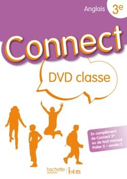 Connect 3e (Palier 2 - année 2) - Anglais - DVD Classe - Edition 2009