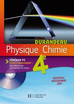 Physique Chimie 4e - Cédérom enseignant - Edition 2007