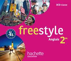 Freestyle anglais 2de - CD audio classe - Edition 2014