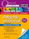 Objectif Concours - Tout en Un - Attaché territorial Concours Externe