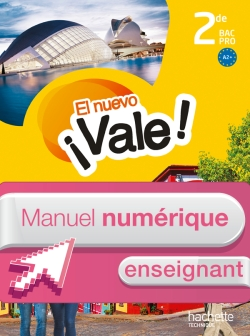 El nuevo ¡Vale! 2de Bac Pro - Manuel numérique enseignant simple - Ed. 2014
