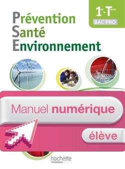 Prévention Santé Environnement 1re-Terminale Bac pro - Manuel numérique élève simple - Ed. 2014