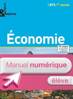 Economie BTS 1re année - Enjeux et Repères - Manuel numérique élève simple - Ed. 2014