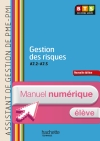 Gestion risques (A7.2 à A7.5) BTS Assist PME-PMI - Manuel numérique élève simple - Ed. 2014