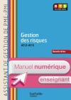 Gestion des risques (A7.2 A7.5) BTS ASSISTANT PME-PMI - Manuel numérique enseignant simple -Ed. 2014