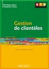 Gestion de clientèles, BTS NRC, Livre de l'élève, éd. 2005