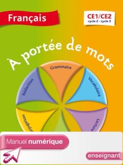 A portée de mots - Français CE1-CE2 - Manuel numérique simple version enseignant - Ed. 2014