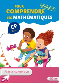Pour comprendre les mathématiques CP - Fichier élève numérique simple version élève - Ed. 2014