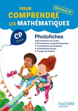 Pour comprendre les mathématiques CP - Photofiches - Ed. 2014