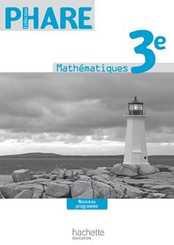 Phare Mathématiques 3e - Livre du professeur - Edition 2012