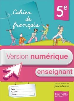 Version numérique enseignant Cahier de français 5e - édition 2013