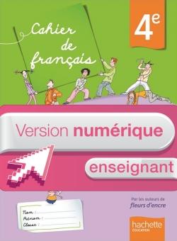 Version numérique enseignant Cahier de français 4e - édition 2013