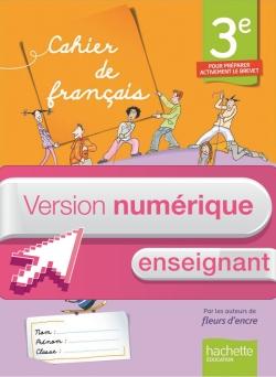 Version numérique enseignant Cahier de français 3e - édition 2013