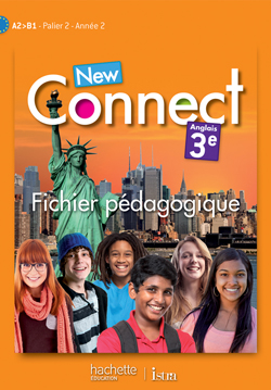 New Connect 3e / Palier 2 année 2 - Anglais - Fichier pédagogique - Edition 2014