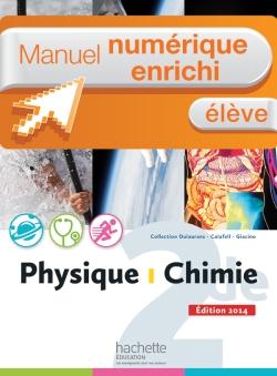 Manuel numérique Physique-Chimie 2de - Licence élève enrichie - Edition 2014
