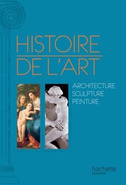 Histoire de l'art en Europe - Peinture - Sculpture - Architecture - Livre de l'élève