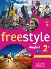 Freestyle anglais 2de - Livre de l'élève - Edition 2014