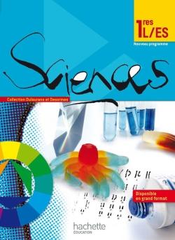 Sciences 1res ES/L - Livre élève Format compact - Edition 2011