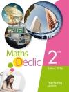 Mathématiques Déclic 2de grand format - Edition 2014