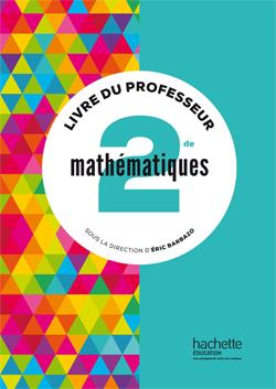 Mathématiques Barbazo 2de - Livre de l'élève - édition 2014