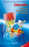 Guide du dessinateur industriel  - Livre élève - Ed.2004