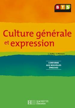 Culture générale et expression, BTS, Livre de l'élève, éd. 2006