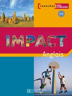 Impact 1res séries technologiques - Livre élève - Ed.2007