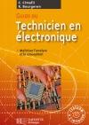 Guide du technicien en électronique - Livre élève+CD - Ed.2007