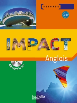 Impact 2de - Livre élève - Ed.2009