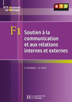 F1 Soutien à la communication et relations internes et externes, BTS AM, Livre de l'élève, éd. 2008