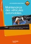 Maintenance des véhicules automobiles Tome 1, Bac Pro - Livre élève - Ed.2010