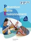 Prévention Santé Environnement 3e Découverte professionnelle - Livre élève - Ed.2011