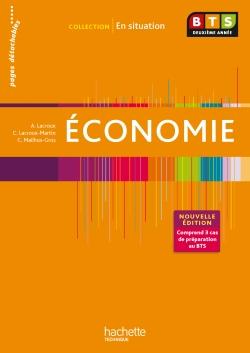 En situation Economie BTS 2e année - Livre de l'élève - Ed. 2013