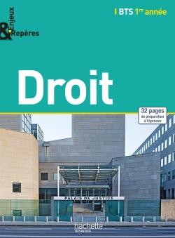 Enjeux et Repères Droit BTS 1re année - Livre élève - Ed. 2014