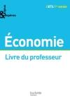Enjeux et Repères Economie BTS 1re année - Livre professeur - Ed. 2014