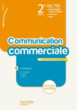 La communication commerciale 2de Bac Pro - Livre élève - Ed.2011