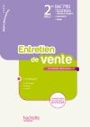 L'entretien de vente 2de Bac Pro - Livre élève - Ed.2011