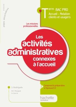 Les activités administratives connexes à l'accueil Term Bac Pro ARCU - Livre élève - Ed.2011