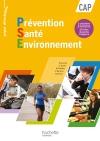 Prévention Santé Environnement CAP - Livre élève - Ed. 2012