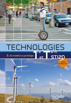 Technologies 1re et Term STI2D, T2 - Livre élève - Ed.2012