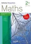 Perspectives Maths 2de Bac Pro Industriel (A et B ) - Livre élève - Ed.2013
