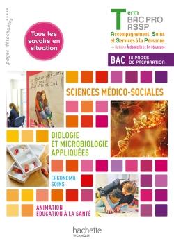 Ergonomie-Soins, SMS Terminale Bac Pro ASSP - Livre élève - Ed.2013